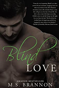 Blind Love (Sulfur Heights Book 3) by [Brannon, M.S.]