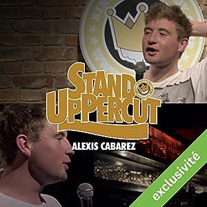 Stand UpPercut : Alexis Cabarez Hörspiel