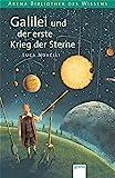 Galilei und der erste Krieg der Sterne