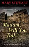 Madam, Will You Talk? (Rediscovered Classics)