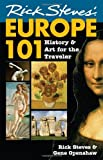 Rick Steves' Europe 101, Rick Steves and Gene Openshaw, 1566915163