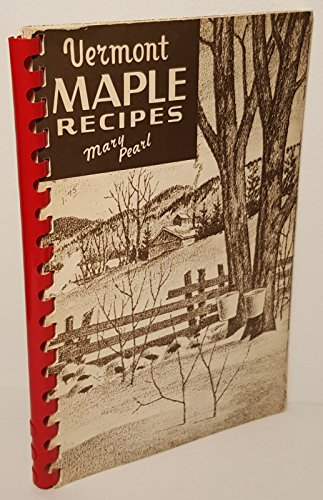 VERMONT MAPLE RECIPES