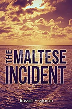 The Maltese Incident: A Time Travel Novel (The Harry and Meg Series Book 1)