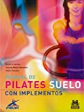 img - for MANUAL DE PILATES. Suelo con implementos (Color) (Spanish Edition) book / textbook / text book