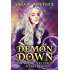 Demon Down: Book Four of the Xoe Meyers Fantasy/Horror Series (Xoe Meyers Young Adult Fantasy/Horror Series 4)