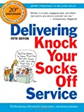 Delivering Knock Your Socks off Service, Performance Research Associates Staff, 0814417558
