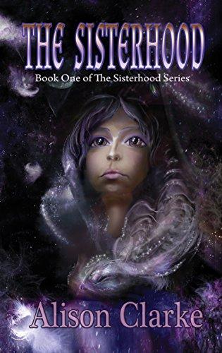 THE SISTERHOOD by [Clarke, Alison]