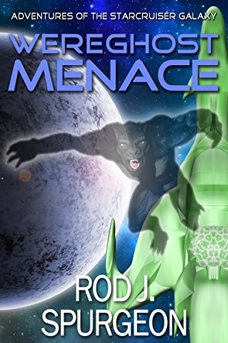 The Wereghost Menace (The Adventures of the Starcruiser