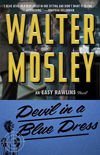 Search : Devil in a Blue Dress (Easy Rawlins Mystery)