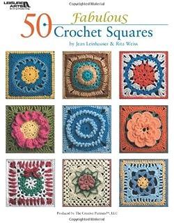 50 Fabulous Crochet Squares Leisure Arts 4420