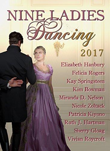 Nine Ladies Dancing 2017: Clean Regency romance boxed set