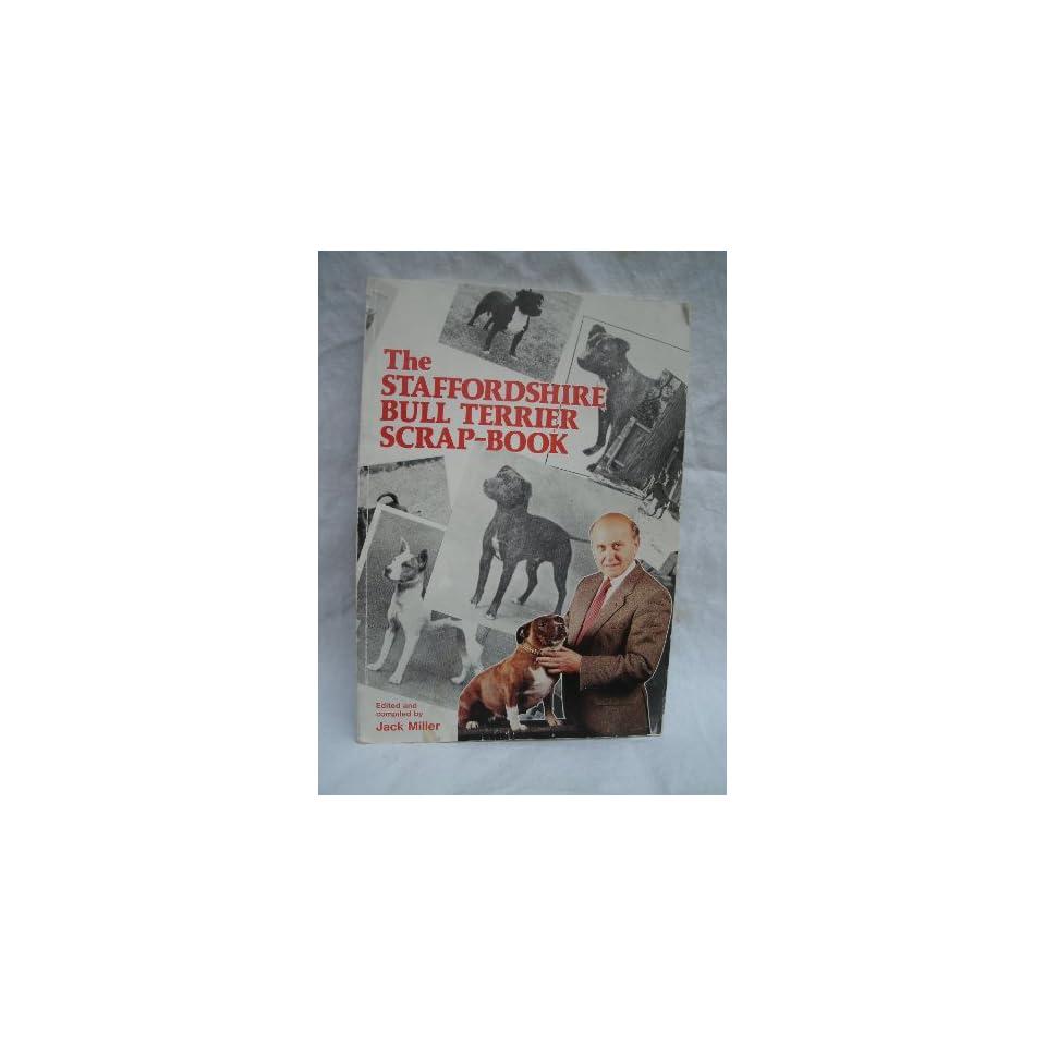 Staffordshire Bull Terrier Scrapbook (9780951094907) Jack