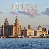 Secrets of Liverpool Wall Calendar 2018 (Art Calendar)