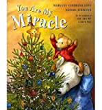 img - for You Are My Miracle (Hardback) - Common book / textbook / text book