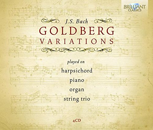 Bach: Goldberg Variations played on Harpsichord, Piano, Organ and by String Trio