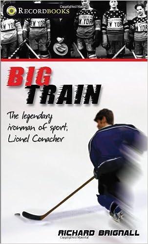 Big Train: The Legendary Ironman of Sport, Lionel Conacher (Lorimer Recordbooks)