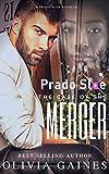 Prado Sloe and the Case of the Merger (A Prado Sloe Novella Book 1)