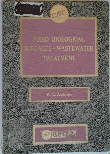 Fixed biological surfaces-wastewater treatment: The rotating biological contactor ([Water pollution control technology s
