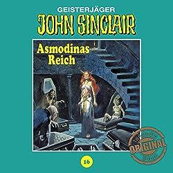 Asmodinas Reich - Teil 2 (John Sinclair - Tonstudio Braun Klassiker 16)