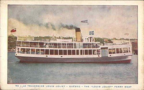 The Louis Joliet Ferry Boat - Quebec Ferries Original Vintage - Louis Joliet