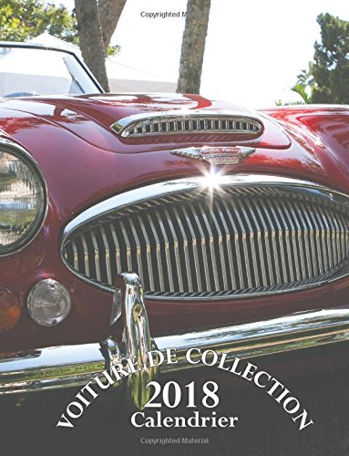 Voiture de Collection 2018 Calendrier (Edition France)  [Wall Publishing] (Tapa Blanda)