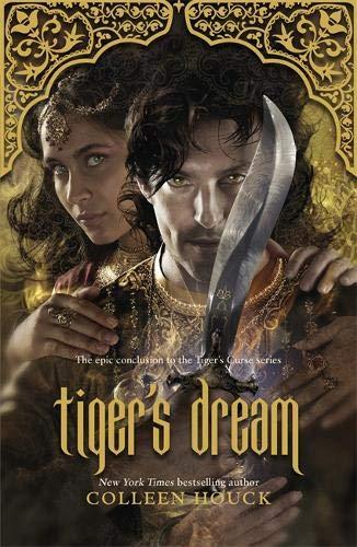 Tiger's Dream: The final instalment in the blisteringly romantic Tiger Saga