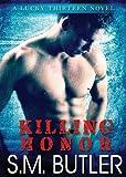 Killing Honor, Butler, S. M., 1938927133