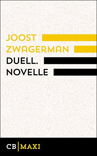 Duell (German Edition) por Joost Zwagerman