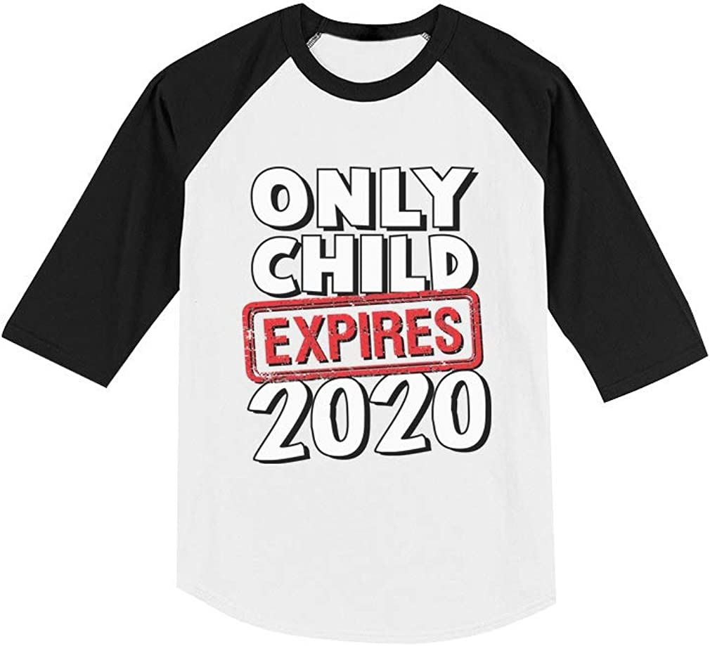 Funny Only Child Expires 2020 Siblings Toddler Raglan 3//4 Sleeve Baseball Tee