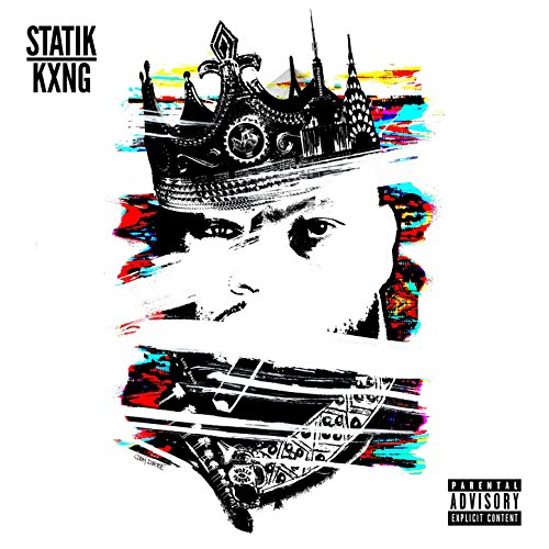 Statik Kxng [Explicit]