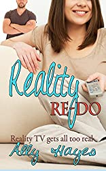 Reality Re-Do (The Reality Series Book 1)