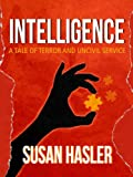 Intelligence: A Tale of Terror and Uncivil Service