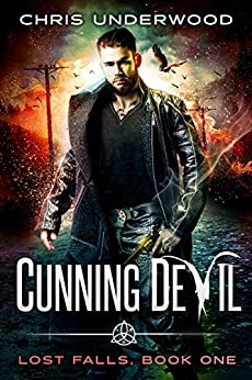 Cunning Devil (Lost Falls Book 1) by [Underwood, Chris]