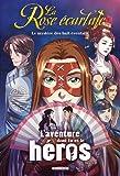 La Rose écarlate - L'aventure dont tu es le héros - Le mystère des huit éventails