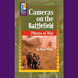 Cameras on the Battlefield