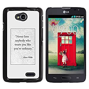 Be Good Phone Accessory // Dura Cáscara cubierta Protectora Caso Carcasa Funda de Protección para LG Optimus L70 / LS620 / D325 / MS323 // Oscar wilde writer quote poster text