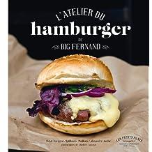 ATELIER DU HAMBURGER DE BIG FERNAND (L')