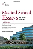 Medical School Essays That Made a Difference, Princeton Review Staff, 0375427872