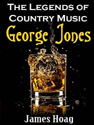 Legends of Country Music - George Jones (English Edition)