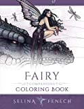 Fairy Companions Coloring Book - Fairy Romance, Dragons and Fairy Pets (Fantasy Art Coloring by Selina)