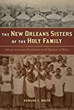 New Orleans Sisters of the Holy
