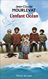 L' Enfant Ocean, Jean-Claude Mourlevat, 2266203223