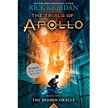 The Hidden Oracle (Trials of Apollo, Book One): 1