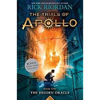 The Hidden Oracle (Trials of Apollo, Book One) (Trials of Apollo (1))