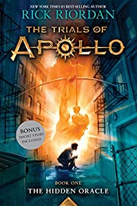 Trials of Apollo, The Book One The Hidden Oracle