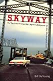 Skyway, Bill DeYoung, 081304491X