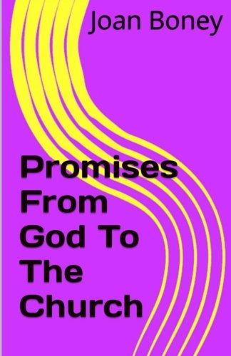Promises From God To The Church (Life in Christ) (Volume 8) ebook
