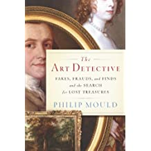 The Art Detective: Adventures of an Antiques Roadshow Appraiser