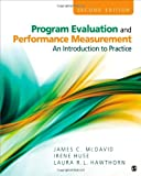 Program Evaluation and Performance Measurement : An Introduction to Practice, McDavid, James C. and Ingleson, Laura R. L., 1412978319