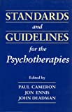 Standards and Guidelines for the Psychotherapies 9780802008046